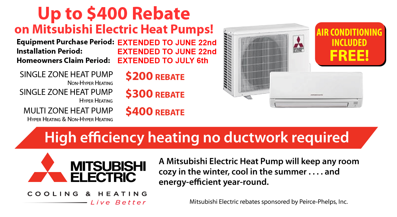 Peirce Phelps Rebate on Mitsubishi Electric Heat Pumps